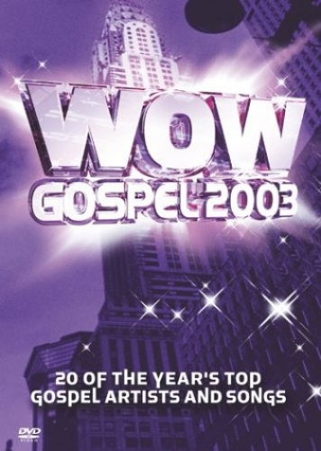 WOW Gospel 2003 [Video/DVD]