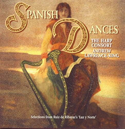 Spanish Dances: Selections from Ruiz de Ribaya's