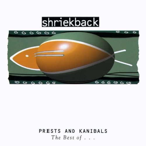 Priests & Kanibals: Best of Shriekback