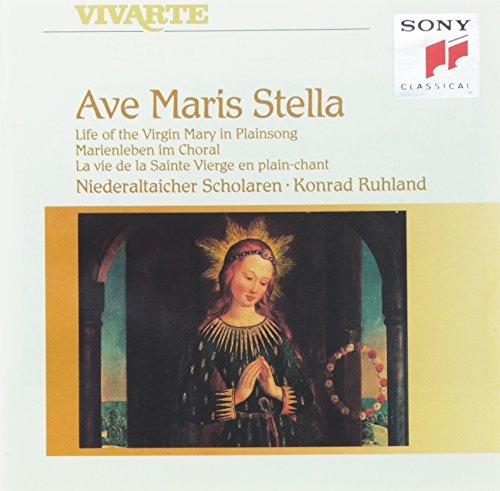 Ave Maris Stella: Life of the Virgin Mary in Plainsong