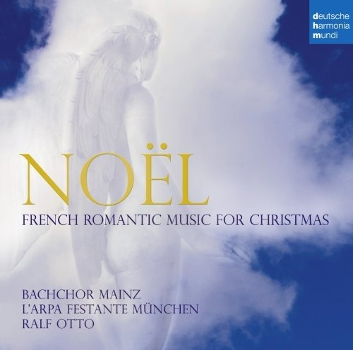 Noël: French Romantic Music for Christmas