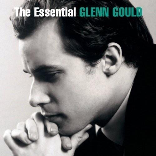 The Essential Glenn Gould