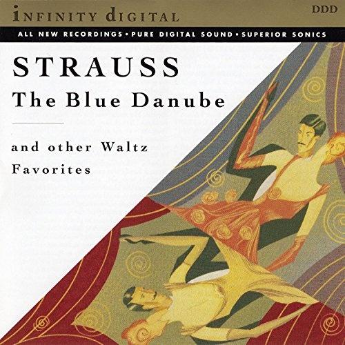 Johann Strauss: The Blue Danube & Other Waltz Favorites