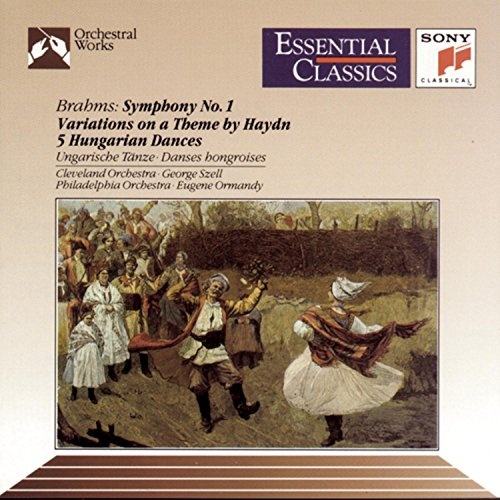 Brahms: Symphony No. 1; Haydn Variations; Hungarian Dances