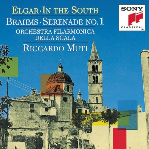 Elgar: In the South / Brahms: Serenade No. 1