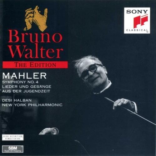 Mahler: Symphony No. 4; Lieder und Gesänge aus der Jugendzeit