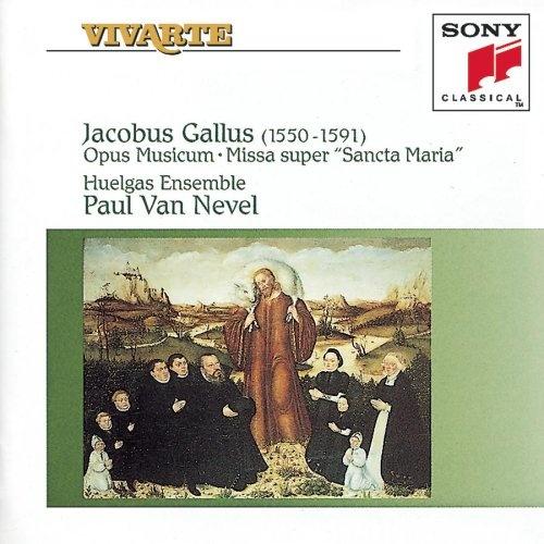Jacobus Gallus: Opus Musicum; Missa super