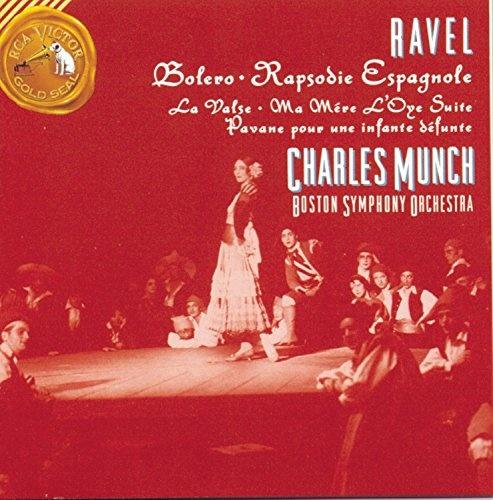 Ravel: Boléro; Rapsodie espagnole; Pavane pour une infante défunte
