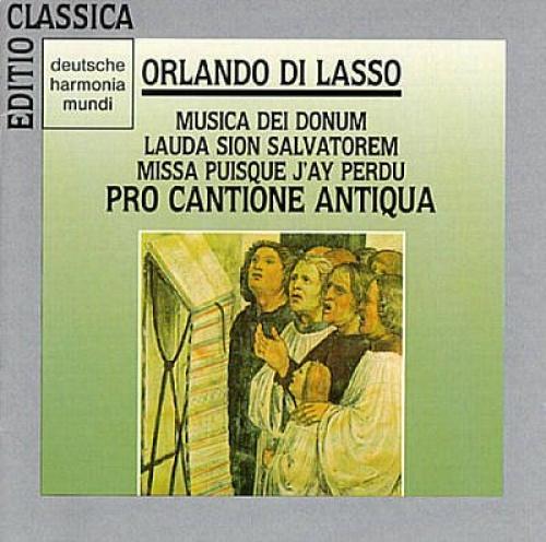 Orlando di Lasso: Musica Dei Donum; Lauda Sion Salvatorem; Missa Puisque J'ay Perdu