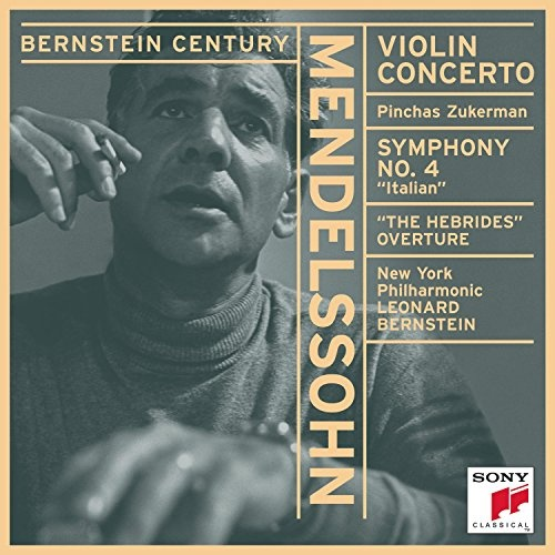 Mendelssohn: Violin Concerto; Symphony No. 4; Hebrides Overture