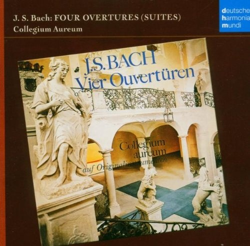 J.S. Bach: Four Overtures (Suites) [Germany]