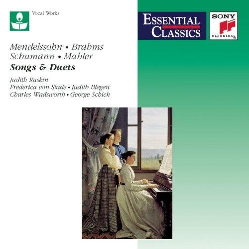 Mendelssohn, Brahms, Schumann, Mahler: Songs & Duets