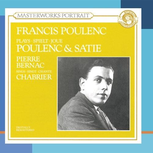 Francis Poulenc Plays Poulenc & Satie