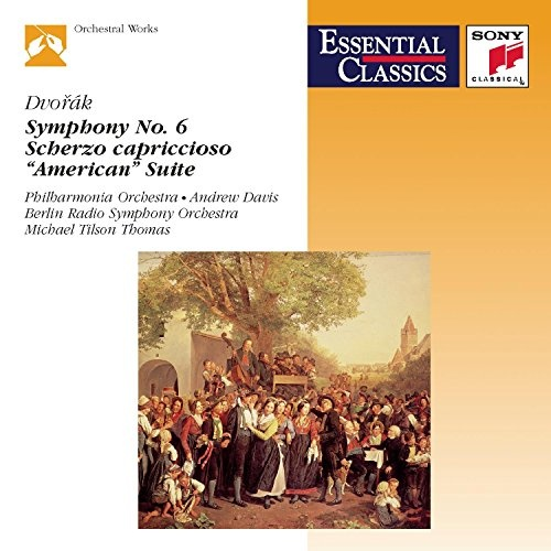 Dvorak: Symphony No. 6; American Suite