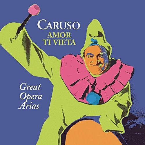 Amor ti vieta: Great Opera Arias