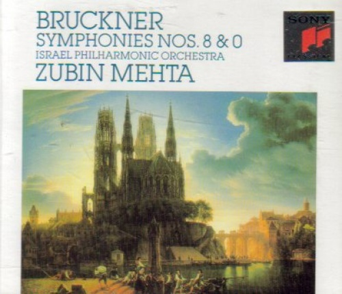 Bruckner: Symphonies Nos. 8 & 0