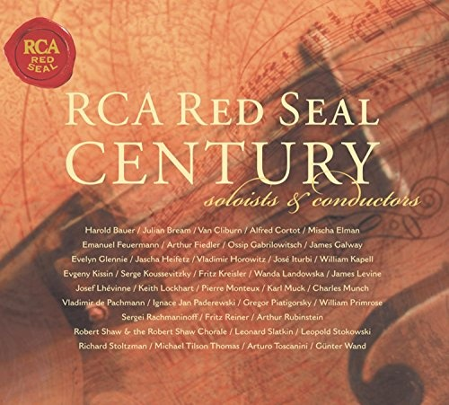 RCA Red Seal Century: Soloists and Conductors