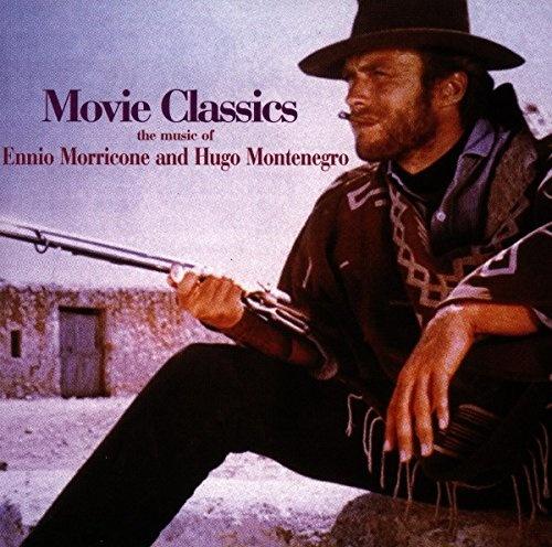 Movie Classics: The Music of Ennio Morricone & Hugo Montenegro