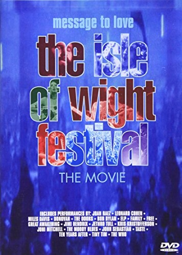Message to Love: The 1970 Isle of Wight Festival [DVD]