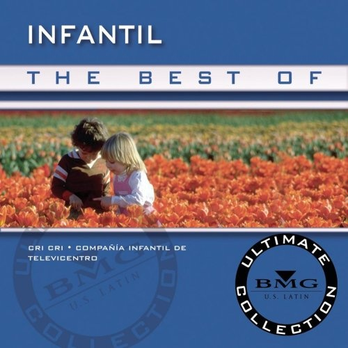 The Best of Infantil: Ultimate Collection