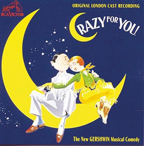Crazy For You [Original London Cast Recording]