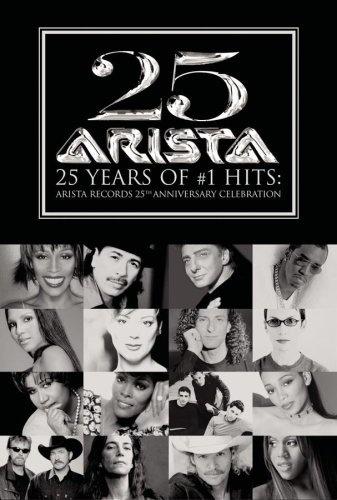 25 Years of #1 Hits: Arista's 25th Anniversary