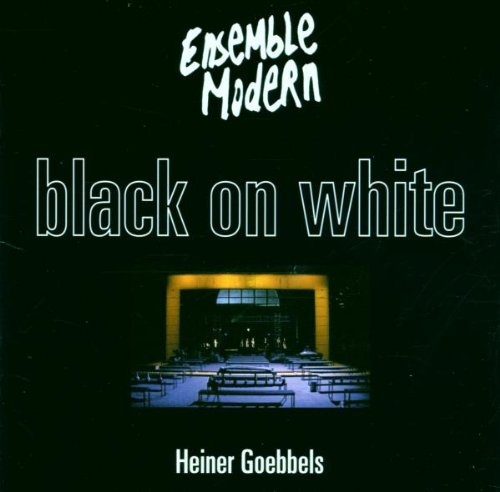 Heiner Goebbels: Black on White