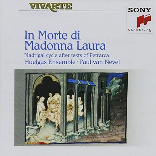 In Morte di Madonna Laura (Madrigal Cycle after Texts of Petrarca)