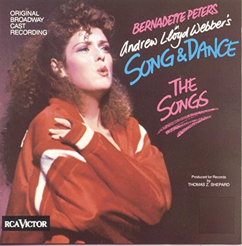 Song & Dance - The Songs [Original Broadway Cast]