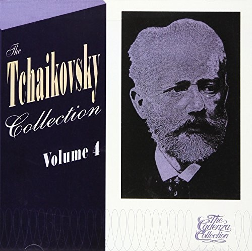 The Tchaikovsky Collection, Vol. 4