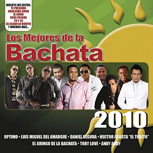 Los Mejores de La Bachata 2010 [Sony]
