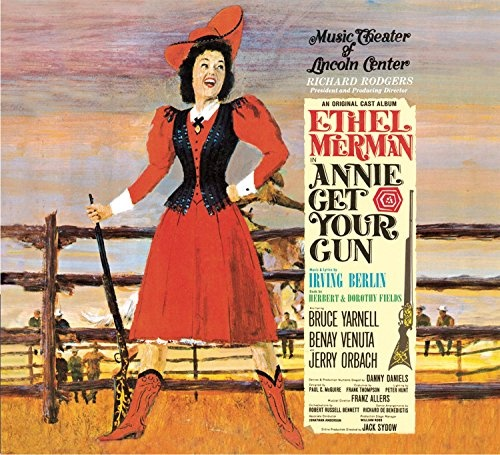 Annie Get Your Gun [Original Cast Album]
