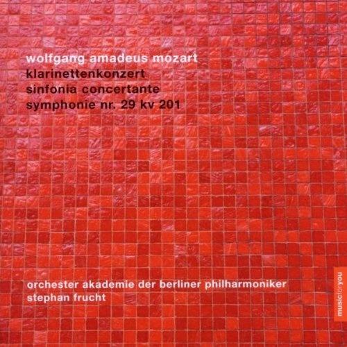 Mozart: Klarinettenkonzert; Sinfonia Concertante; Symphonie Nr. 29