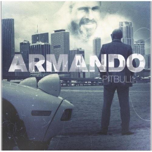 Armando - Pitbull | Songs, Reviews, Credits | AllMusic