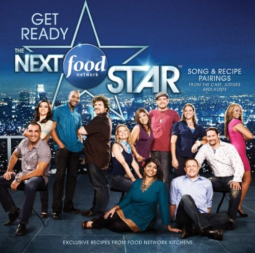 Get Ready – The Next Food Network Star: Season 6