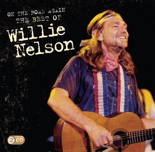 On the Road Again: Best of Willie Nelson