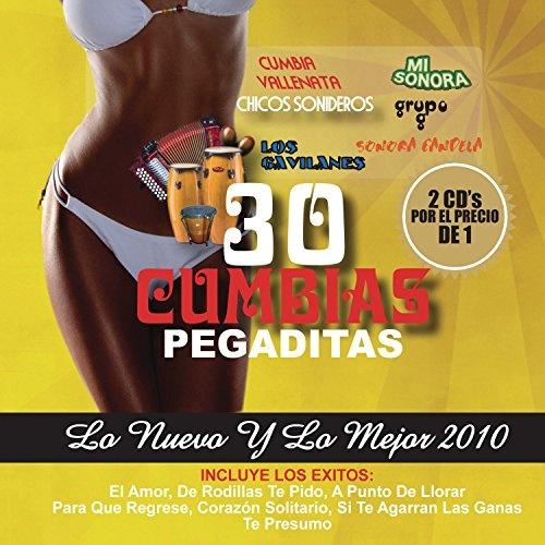 30 Cumbias Pegaditas: Lo Nuevo Y Lo Mejor 2010