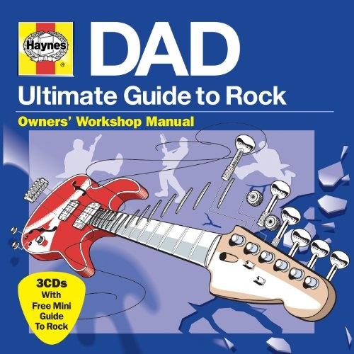 Haynes Ultimate Guide to Rock: Dad