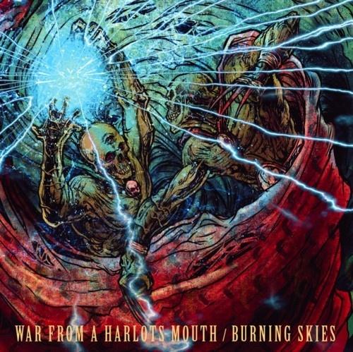 War From a Harlots Mouth/Burning Skies