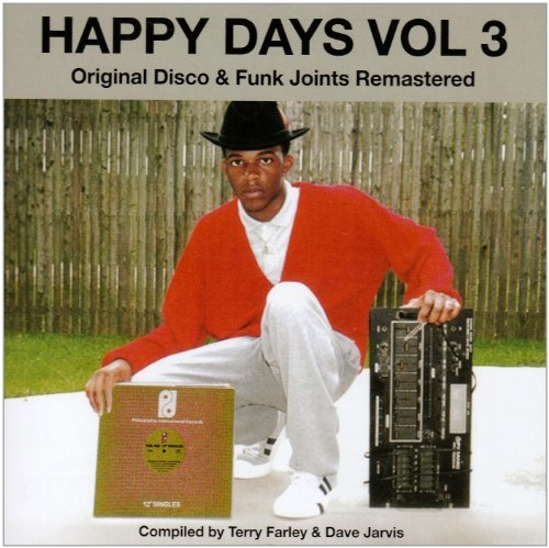 Happy Days, Vol. 3: Original Disco & Funk Joints Remastered/Compiled By Terry Farley & Dave Jarvis