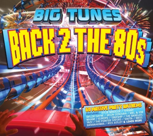 Big Tunes: Back 2 the 80s