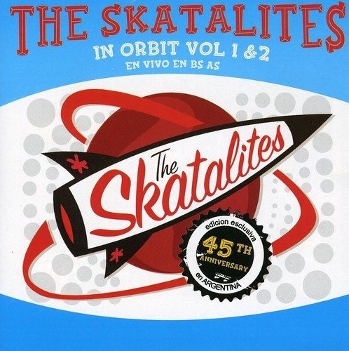 Skatalites in Orbit, Vol. 1 & 2