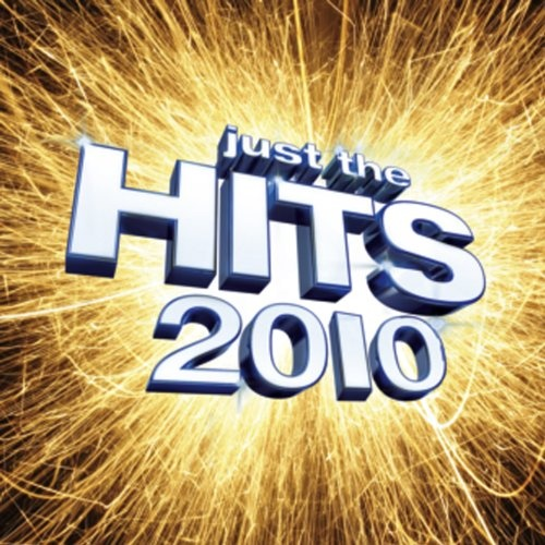 Just the Hits 2010