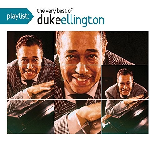 Playlist: The Very Best of Duke Ellington