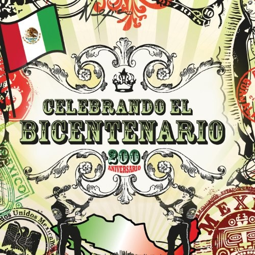 Celebrando El Bicentenario