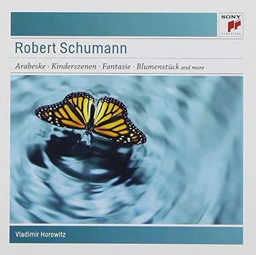 Robert Schumann: Arabeske; Kinderszenen; Fantasie; Blumenstück and more