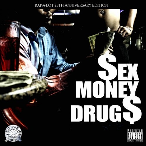 Money sex and drugs