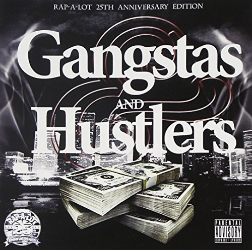 Gangstas and Hustlers