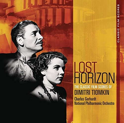 Lost Horizon: The Classic Film Scores of Dimitri Tiomkin