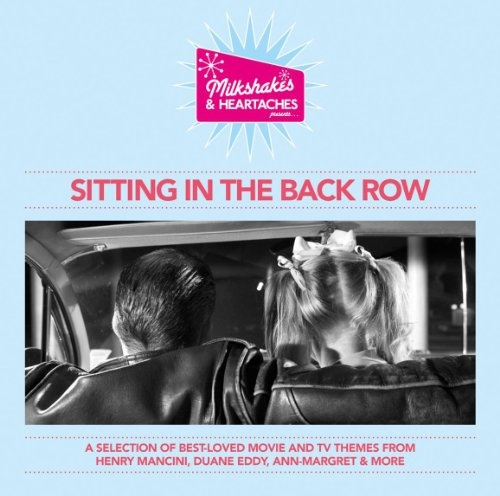 Milkshakes and Heartaches: Sitting in the Back Row